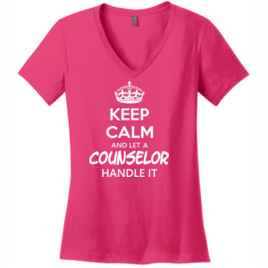 Keep Calm & Let A Counselor Handle It - V Neck Tee
