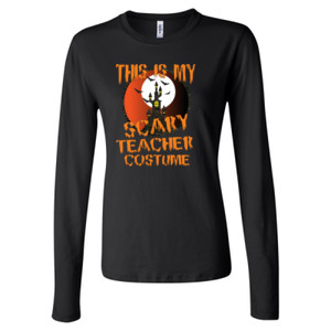Scary Teacher - Bella + Canvas Ladies' Long Sleeve Jersey T-Shirt