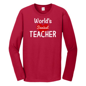 World's Sexiest Teacher - Gildan - Softstyle ® Long Sleeve T Shirt - DTG