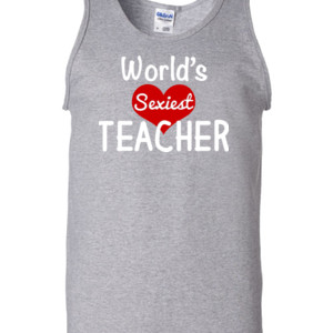 World's Sexiest Teacher - Gildan - 2200 (DTG) - 6oz 100% Cotton Tank Top