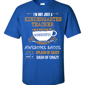 Big Cup Of Wonderful - Template - Gildan - 6.1oz 100% Cotton T Shirt - DTG