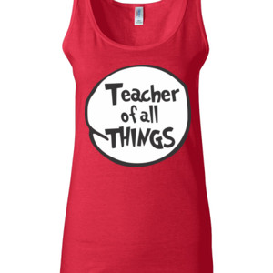 Teacher Of All Things - Gildan - 64200L (DTG) 4.5 oz Softstyle ® Junior Fit Tank Top