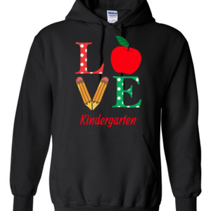 Love Kindergarten - Gildan - 8 oz. 50/50 Hooded Sweatshirt - DTG