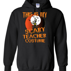 Scary Teacher - Gildan - 8 oz. 50/50 Hooded Sweatshirt - DTG