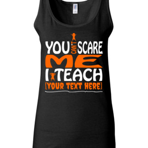 You Can't Scare Me - Template - Gildan - 64200L (DTG) 4.5 oz Softstyle ® Junior Fit Tank Top