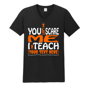 You Can't Scare Me - Template - Gildan - Softstyle ® V Neck T Shirt - DTG