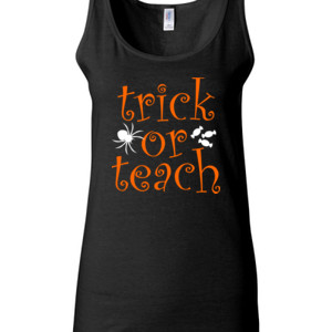 Trick Or Teach - Gildan - 64200L (DTG) 4.5 oz Softstyle ® Junior Fit Tank Top
