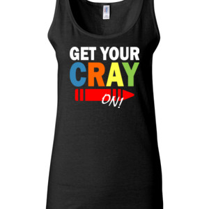 Get Your Cray On! - Gildan - 64200L (DTG) 4.5 oz Softstyle ® Junior Fit Tank Top