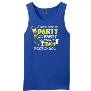 I Came Here To Party - Preschool - V Neck Tee - District - Young Mens The Concert Tank ® (DTG)