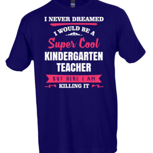 Super Cool Kindergarten Teacher - Tultex - Unisex Fine Jersey Tee