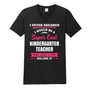 Super Cool Kindergarten Teacher - Gildan - Softstyle ® V Neck T Shirt - DTG