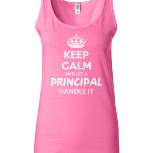 Keep Calm & Let A Principal Handle It - Gildan - 64200L (DTG) 4.5 oz Softstyle ® Junior Fit Tank Top