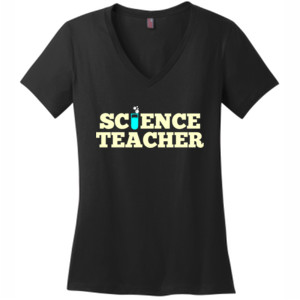 Science Teacher - District Made® - Ladies Perfect Weight® V-Neck Tee - DTG