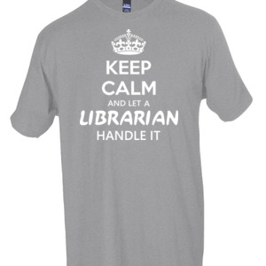 Keep Calm & Let A Librarian Handle It - Tultex - Unisex Fine Jersey Tee
