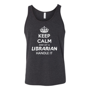 Keep Calm & Let A Librarian Handle It - Bella Canvas - 3480 (DTG) - Unisex Jersey Tank