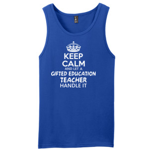 Keep Calm And Let A Gifted Education Teacher Handle It  - District - Young Mens The Concert Tank ® (DTG)