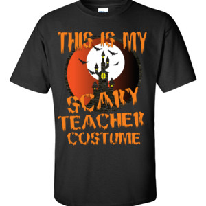 Scary Teacher - Gildan - 6.1oz 100% Cotton T Shirt - DTG