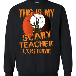 Scary Teacher - Gildan - 8oz. 50/50 Crewneck Sweatshirt - DTG