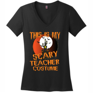 Scary Teacher - District Made® - Ladies Perfect Weight® V-Neck Tee - DTG