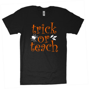 Trick Or Teach - American Apparel - Unisex Fine Jersey T-Shirt - DTG