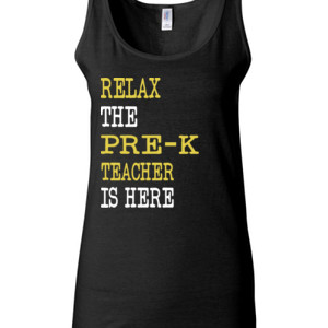 Relax ~ The Pre-K Teacher Is Here - Gildan - 64200L (DTG) 4.5 oz Softstyle ® Junior Fit Tank Top