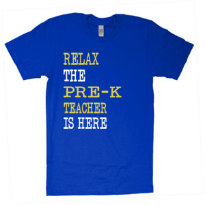 Relax ~ The Pre-K Teacher Is Here - American Apparel - Unisex Fine Jersey T-Shirt - DTG