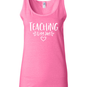 Teaching Is My Jam! - Gildan - 64200L (DTG) 4.5 oz Softstyle ® Junior Fit Tank Top