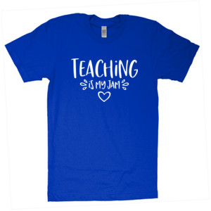 Teaching Is My Jam! - American Apparel - Unisex Fine Jersey T-Shirt - DTG
